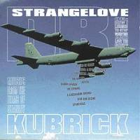 Dr. Strangelove - Music from the Films of Stanley Kubrick - DVD obal