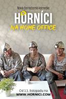 Horníci na home office