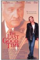 Last Good Time, The