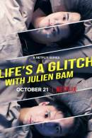 Life's A Glitch with Julien Bam