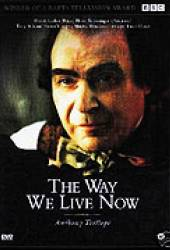 Way We Live Now, The